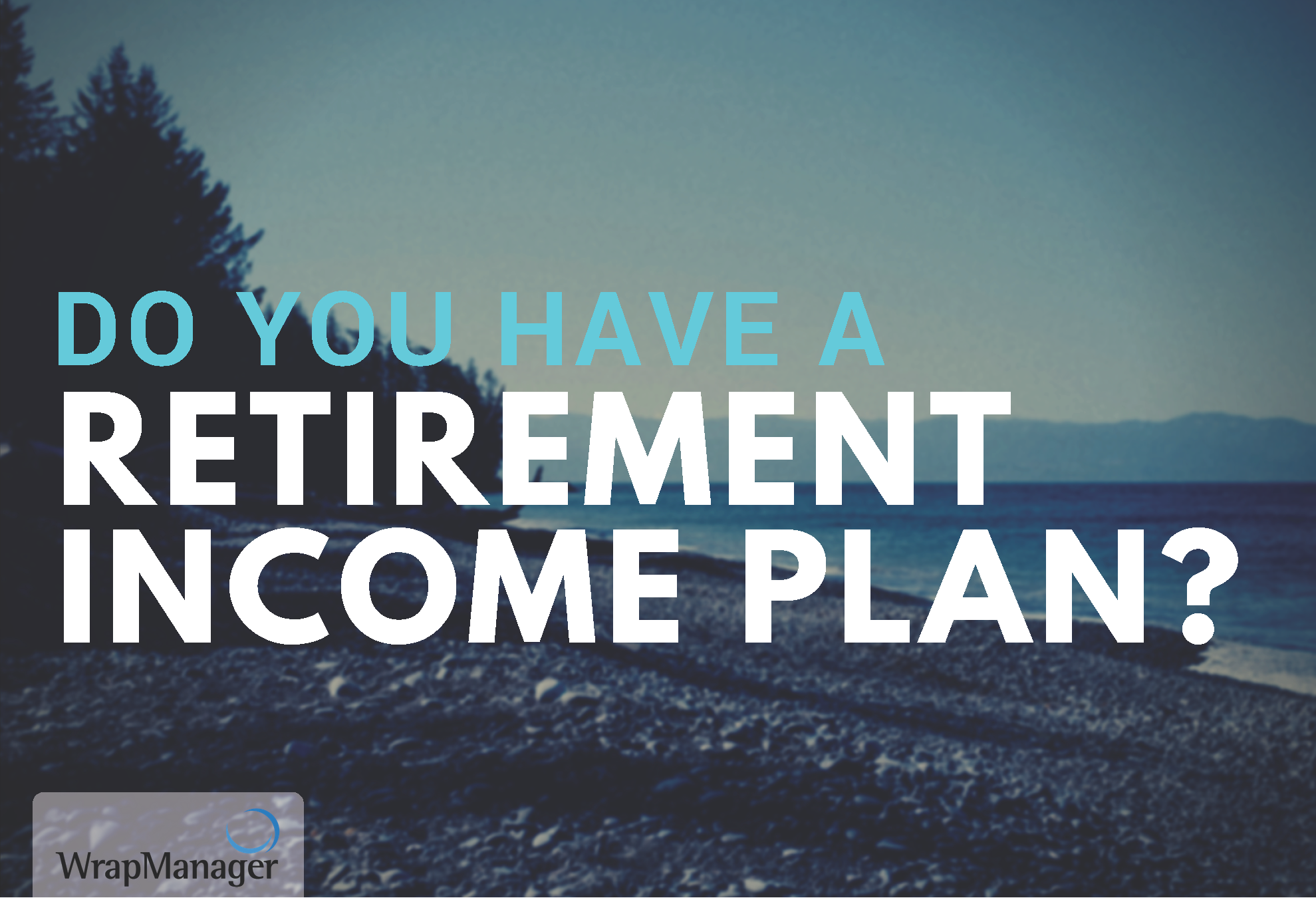 Do-You_have_a_retirement_income-plan.png